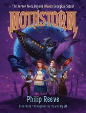 Mothstorm: The Horror from Beyond Uranus Georgium Sidus!