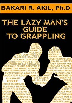 The Lazy Man s Guide to Grappling