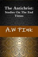 The Antichrist  Studies on the End Times PDF