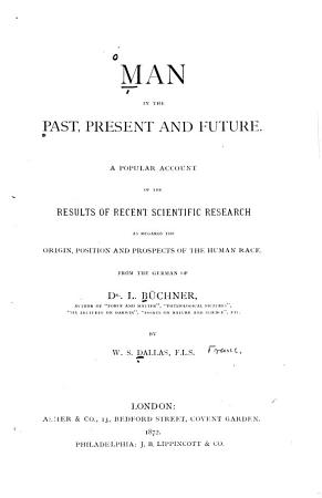 Man in the Past  Present and Future PDF