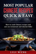 Most Popular Chinese Recipes Quick & Easy
