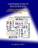 A Beginners Guide to Wealth Building