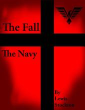 The Fall: The Navy