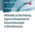 Methodik zur Beurteilung eigenschaftsoptimierter Karosseriekonzepte in Mischbauweise PDF