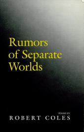 Rumors of Separate Worlds