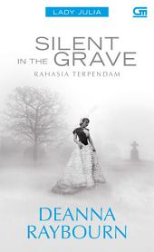 Lady Julia#1: Silent In The Grave - Rahasia Terpendam