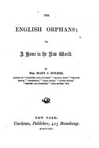 The English Orphans  Or A Home in the New World PDF