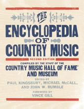 The Encyclopedia of Country Music: Edition 2