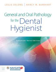 General and Oral Pathology for the Dental Hygienist  Enhanced Edition PDF