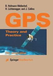 Global Positioning System: Theory and Practice, Edition 5