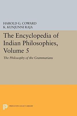 The Encyclopedia of Indian Philosophies  Volume 5