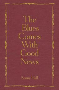 The Blues Comes With Good News PDF