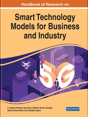 Handbook of Research on Smart Technology Models for Business and Industry