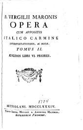 Opera: Cum appositis Italico earmine interpretationibus ae notis, Volume 2