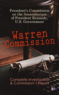 Warren Commission  Complete Investigation   Commission s Report PDF