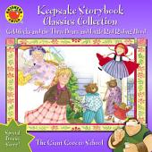 Keepsake Storybook Classics Collection Storybook: Goldilocks and the Three Bears and Little Red Riding Hood