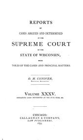 Wisconsin Reports: Cases Determined in the Supreme Court of Wisconsin, Volume 35