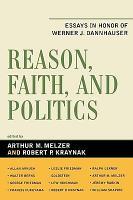 Reason  Faith  and Politics PDF