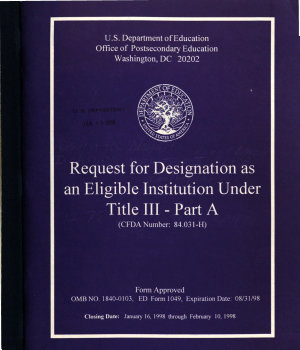 Request for Designation as an Eligible Institution Under Title III Part A