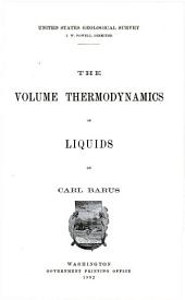 The Volume Thermodynamics of Liquids