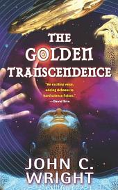 The Golden Transcendence: Or, The Last of the Masquerade