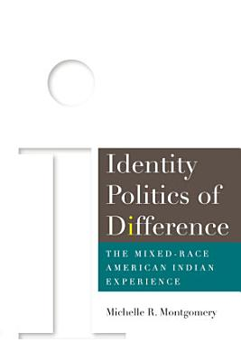 Identity Politics of Difference