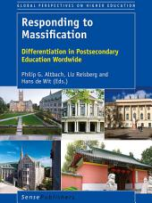 Responding to Massification: Differentiation in Postsecondary Education Worldwide