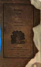 Antony drame en cinq actes et en prose par Alexandre Dumas