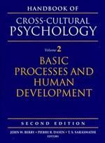Handbook of Cross-cultural Psychology: Basic processes and human development