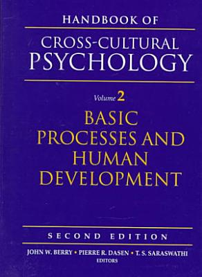 Handbook of Cross cultural Psychology  Basic processes and human development PDF