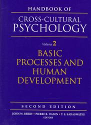 Handbook Of Cross Cultural Psychology Basic Processes And Human Development Book PDF