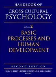 Handbook Of Cross Cultural Psychology  Basic Processes And Human Development
