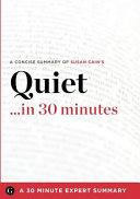 Summary Quiet In 30 Minutes Book PDF
