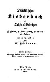 Socialistisches Liederbuch mit Original-Beiträgen von H. Heine, F. Freiligrath, G. Werth u. A., herausgegeben von H. Püttmann