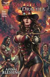 Van Helsing vs. Dracula: Issue #5 A Final Blessing