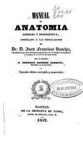 Manual de anatomia general y descriptiva arreglado a las esplicaciones [sic] del Dr. Juan Francisco Sanchez