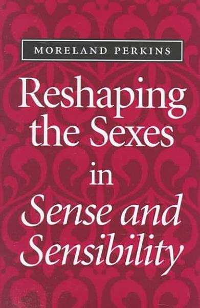 Reshaping the Sexes in Sense and Sensibility