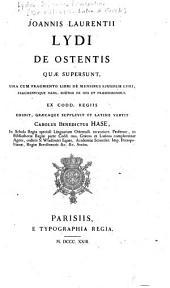 Joannis Laurentii Lydi De ostentis quae supersunt, una cum fragmento libri De mensibus ejusdem Lydi, fragmentoque Manl. Boëthii De diis et praesensionibus