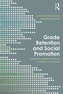 Grade Retention and Social Promotion
