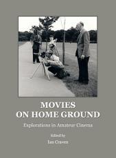 Movies on Home Ground PDF