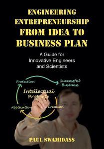 Engineering Entrepreneurship from Idea to Business Plan PDF