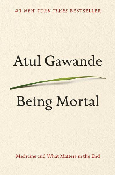 Download Being Mortal Book
