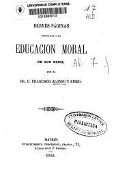 Breves páginas dedicadas a la educación moral de sus hijos