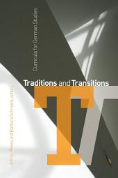 Traditions and Transitions: Curricula for German Studies