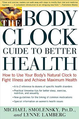The Body Clock Guide to Better Health PDF
