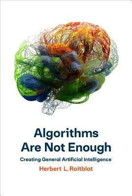 Algorithms Are Not Enough