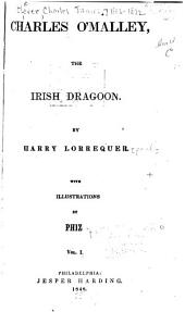 Charles O'Malley, the Irish Dragoon: Volumes 1-2