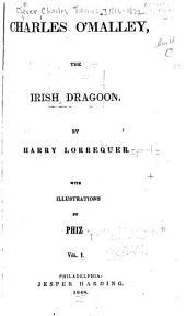 Charles O'Malley, the Irish Dragoon: Volumes 1-2