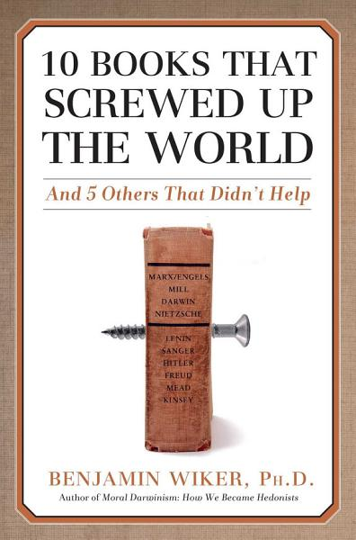 Download 10 Books that Screwed Up the World Book