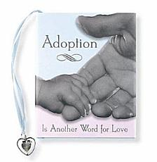 Adoption Is Another Word for Love PDF